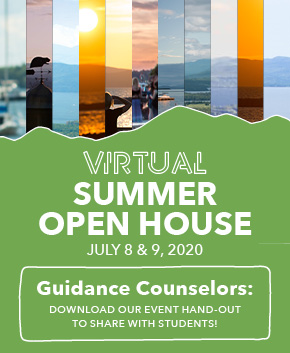 Virtual Summer Open House: July 8 & 9, 2020. Guidance counselors click to download a flyer for your students.