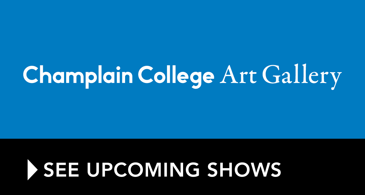 Champlain College Current Students Portal Champlain College Champlain Art Gallery