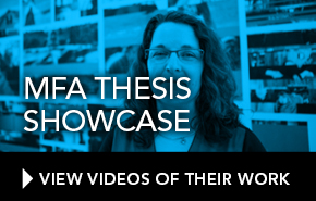 MFA Thesis Showcase