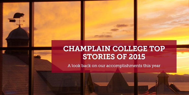 Champlain College Top Stories of 2015