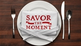 Savor the Moment, a graphic design campaign by Champlain Graphic Design student, Chris